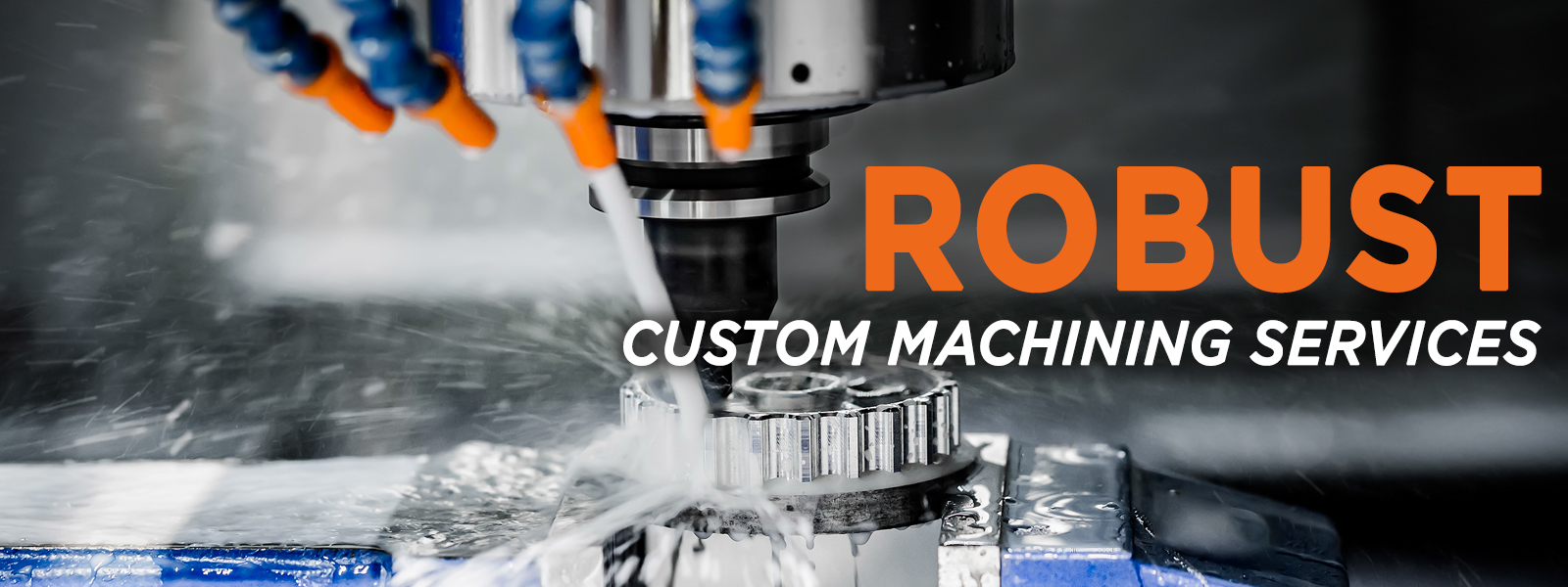 Robust Custom Machining Services